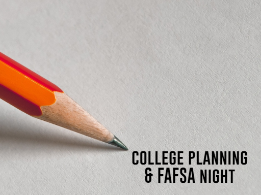College Planning and FAFSA Night