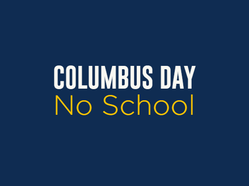 Columbus Day – No School
