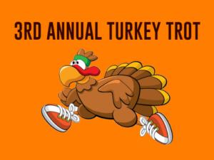 3rd Annual Turkey Trot